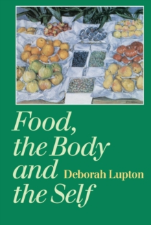 Food, the Body and the Self, Paperback Book