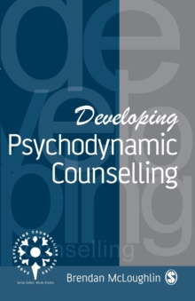 Developing Psychodynamic Counselling, Paperback Book