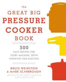 The Great Big Pressure Cooker Book, Paperback Book