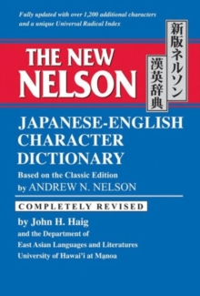 The New Nelson Japanese-English Character Dictionary, Hardback Book