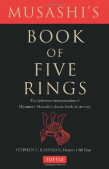 Musashi's Book of Five Rings : The Definitive Interpretation of Miyamoto Musashi's Classic Book of Strategy, Paperback Book