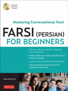 Farsi (Persian) for Beginners : Mastering Conversational Farsi, Mixed media product Book