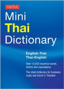 Tuttle Mini Thai Dictionary : Thai-English / English-Thai, Paperback Book