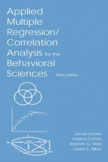 Applied Multiple Regression/Correlation Analysis for the Behavioral Sciences, Hardback Book