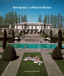 Slim Aarons : A Place in the Sun, Hardback Book
