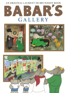 Babar's Gallery, Paperback Book