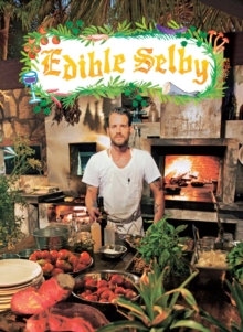 Edible Selby, Hardback Book