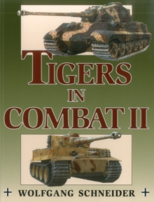 Tigers in Combat II : v. 2, Paperback Book
