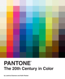 Pantone :  The 20th Century in Color, Hardback Book