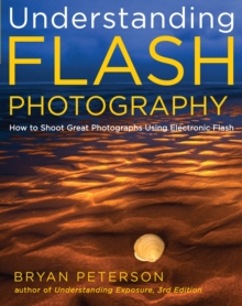 Understanding Flash Photography, Paperback Book