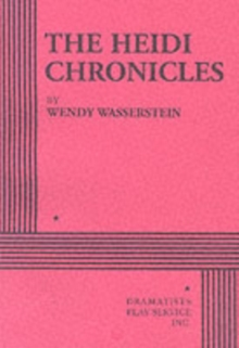 The Heidi Chronicles, Paperback Book