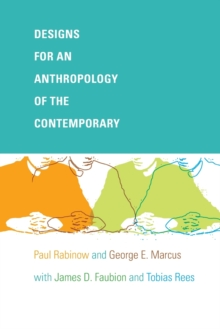 Designs for an Anthropology of the Contemporary, Paperback Book
