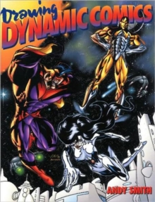 Drawing Dynamic Comics, Paperback Book
