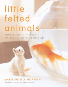 Little Felted Animals, Paperback Book