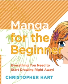 Manga For The Beginner, Paperback Book