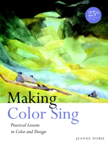 Making Color Sing, 25Th Anniversary Edition, Paperback Book
