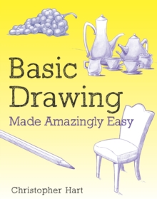 Basic Drawing Made Amazingly Easy, Paperback Book