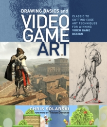 Drawing Basics And Video Game Art, Paperback Book