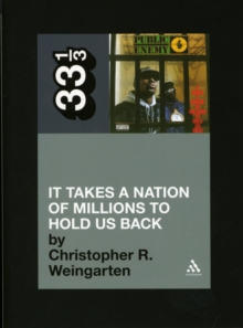 Public Enemy's It Takes a Nation of Millions to Hold Us Back, Paperback Book