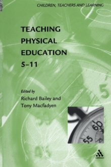 Teaching Physical Education, 5-11, Paperback Book