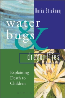 Waterbugs and Dragonflies : Explaining Death to Young Children, Hardback Book