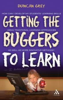 Getting the Buggers to Learn, Paperback Book