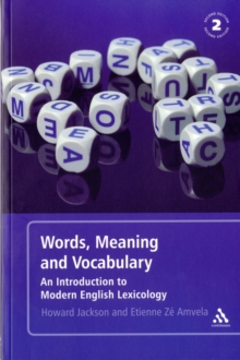Words, Meaning and Vocabulary : An Introduction to Modern English Lexicology, Paperback Book
