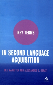 Key Terms in Second Language Acquisition, Paperback Book