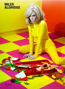 Miles Aldridge : I Only Want You to Love Me, Hardback Book