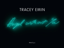 Tracey Emin : Angel without You, Hardback Book