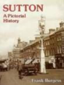 Sutton : A Pictorial History, Paperback Book