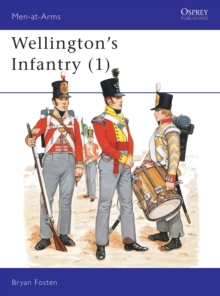Wellington's Infantry : v. 1, Paperback Book