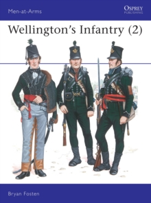 Wellington's Infantry : v.2, Hardback Book