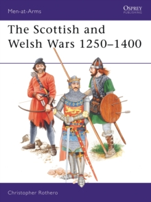 The Scottish and Welsh Wars, 1250-1400, Paperback Book