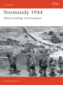 Normandy, 1944 : Allied Landings and Breakout, Paperback Book
