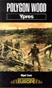 Polygon Wood : Ypres, Paperback Book