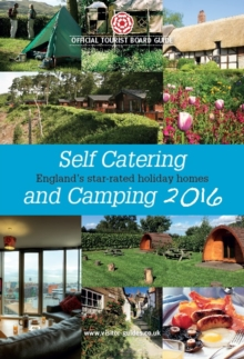 Self Catering & Camping : The Official Tourist Board Guides, Paperback Book