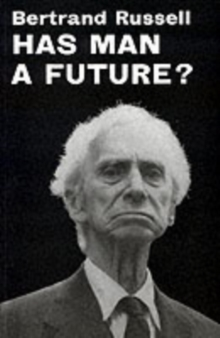 Has Man a Future?, Paperback Book