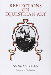 Reflections on the Equestrian Art, Hardback Book