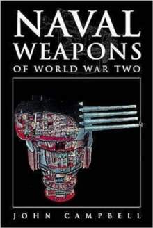 Naval Weapons of World War Two, Hardback Book