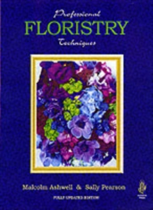 Professional Floristry Techniques, Hardback Book