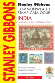 Commonwealth Stamp Catalogue : Including Convention and Feudatory States India, Paperback Book