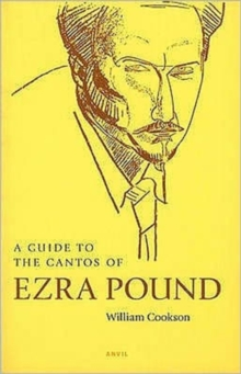 A Guide to the Cantos of Ezra Pound, Paperback Book