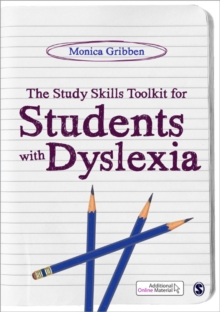 The Study Skills Toolkit for Students with Dyslexia, Paperback Book