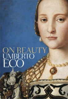 On Beauty : A History of a Western Idea, Paperback Book