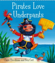Pirates Love Underpants, Paperback Book