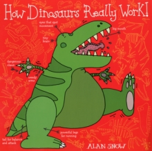 How Dinosaurs Really Work, Paperback Book