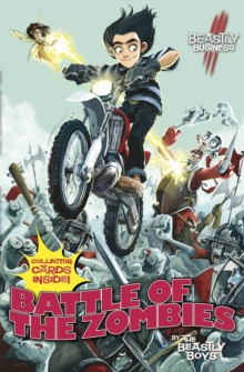 Beastly Business #5: Battle of the Zombies, Paperback Book