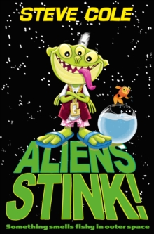 Aliens Stink!, Paperback Book