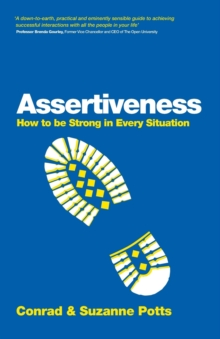 Assertiveness - How to Be Strong in Every         Situation, Paperback Book